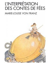L'interprétation des Contes de Fées