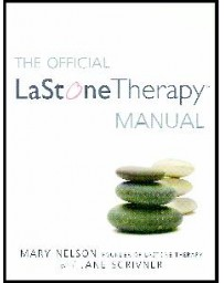 THE OFFICIAL LASTONE THERAPY MANUAL