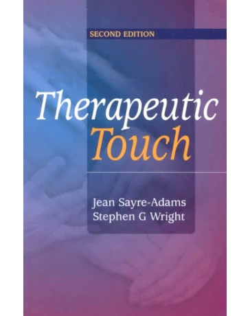 Therapeutic Touch    2nd edition