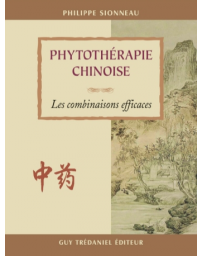 Phytothérapie chinoise - Les combinaisons efficaces