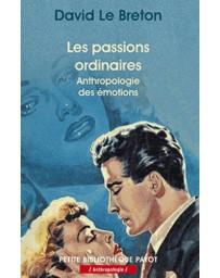 Les passions ordinaires - Anhropologie des émotions