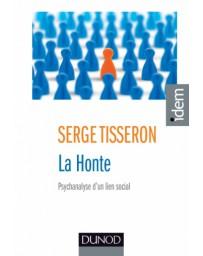 La Honte - Psychanalyse d'un lien social    3e édition