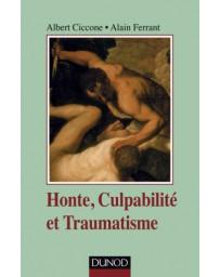 Honte, culpabilité et traumatisme   2e édition