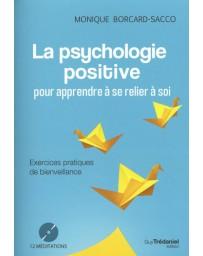 La psychologie positive pour apprendre à se relier à soi
