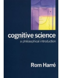 Cognitive Science. A Philosophical Introduction