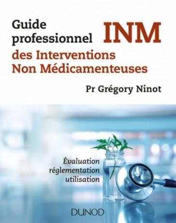 Guide professionnel des Interventions Non Médicamenteuses INM
