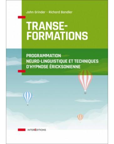 Transe-formations - Programme neuro-linguistique et techniques d'hypnose ericksonnienne