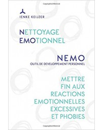 Nettoyage émotionnel NEMO - Mettre fin aux réactions émotionnelles excessives et phobies