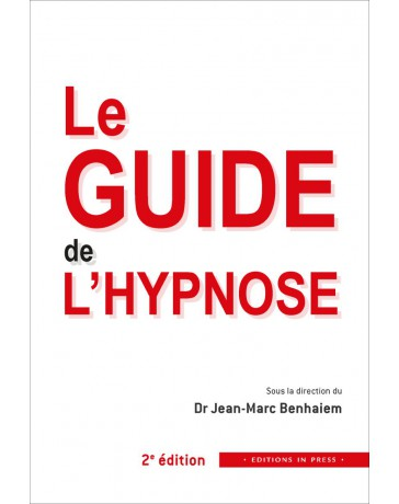 Le Guide de l'Hypnose    2e édition