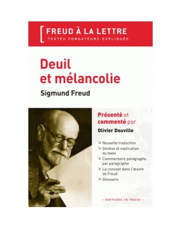 Deuil et mélancolie - Sigmund Freud