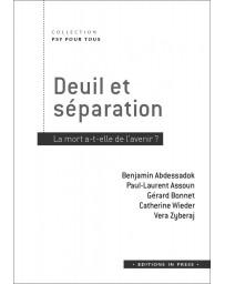 Deuil et séparation - La mort a-t-elle de l'avenir ?