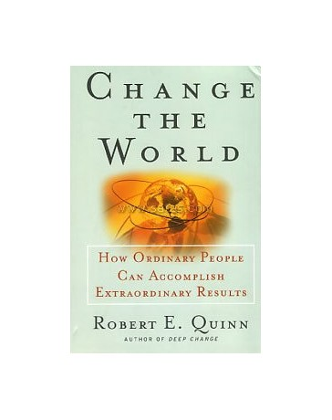 Change the World - How Ordinary People Can Accomplish Extra