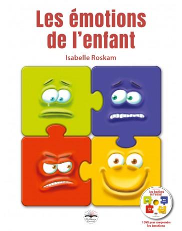 Les émotions de l'enfant - avec 1 DVD pour comprendre les émotions