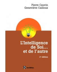 L'Intelligence de Soi... et de l'autre   2e édition