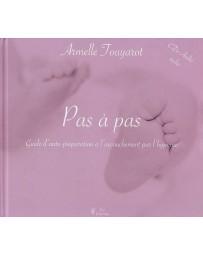 Pas à pas - Guide d'auto-préparation à l'accouchement par l'hypnose    (Bleu - légèrement abîmé)