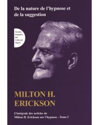 TOME I de L'intégrale des articles de Milton H. Erickson sur l'hypnose (Bleu - légèrement abîmé)