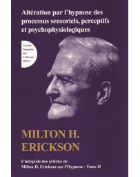 TOME II de L'intégrale des articles de Milton H. Erickson sur l'hypnose   (Bleu - légèrement abîmé)