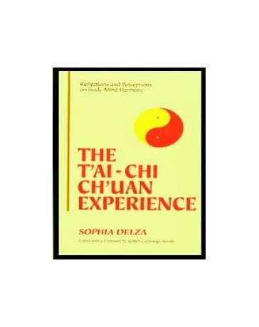 The T'ai-Chi Ch'uan Experience