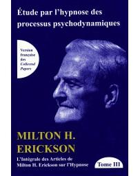TOME III de L'intégrale des articles de Milton H. Erickson sur l'hypnose  (Bleu - légèrement abîmé)