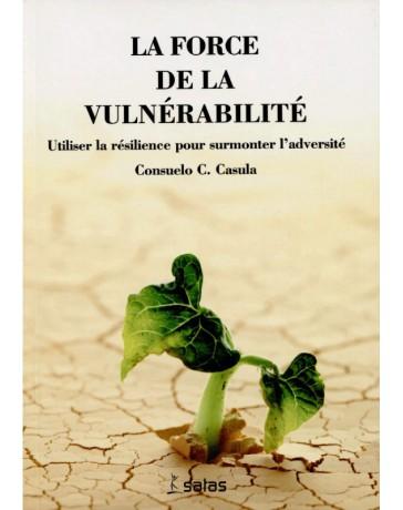 La force de la vulnérabilité    ((Jaune - moyennement abîmé)