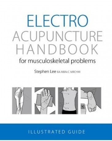 Electroacupuncture Handbook for musculoskeletal problems - Illustrated guide
