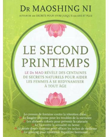 Le second printemps - Le docteur Mao révèle des centaines de secrets naturels pour aider les femmes