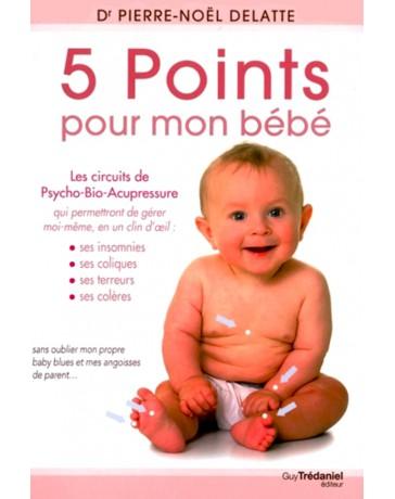 5 Points pour mon bébé