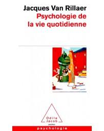 Psychologie de la vie quotidienne    Poche