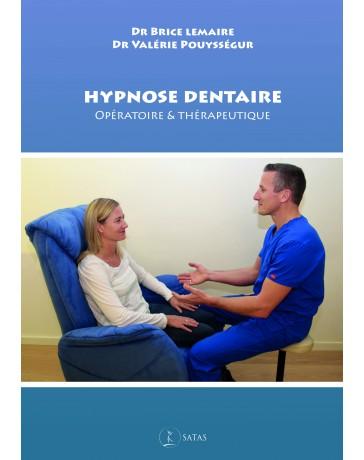 Hypnose dentaire - Opératoire - thérapeutique