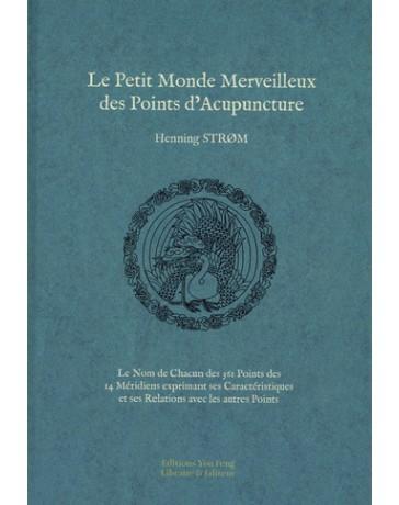 Le Petit Monde Merveilleux des Points d'Acupuncture