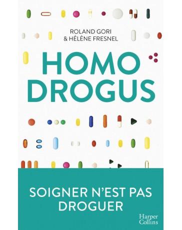 Homo Drogus - Soigner n'est pas droguer    Poche