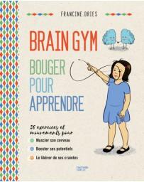 Brain Gym - Bouger pour apprendre    broché