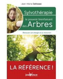 Sylvothérapie, Le pouvoir énergétique des arbres - Retrouver son énergie et se ressourcer
