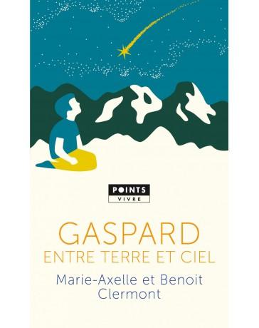 Gaspard, entre  terre et ciel