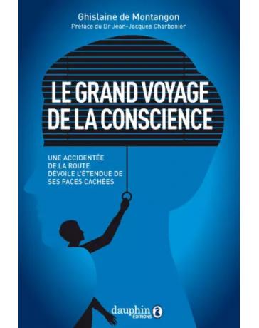 Le grand voyage de la conscience - Une accidentée de la route dévoile l'étendue de ses faces cachées