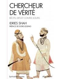 Chercheur de vérité - récits, dits et contes soufis    poche