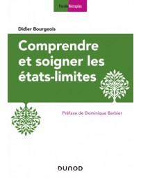 Comprendre et soigner les états limites    3e édition