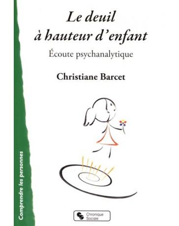 Le deuil à hauteur d'enfant - Ecoute psychanalytique