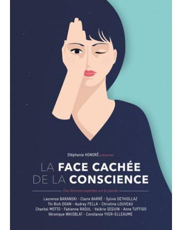 La face cachée de la conscience - 12 femmes expertes ont la parole