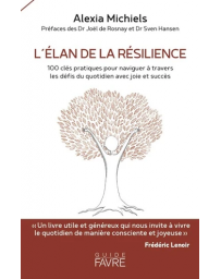 L'élan de la résilience - 100 clés pratiques pour naviguer à travers les défis du quotidien