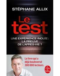 Le test - une expérience inouïe, la preuve de l'après-vie ?    poche