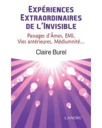 Expériences extraordinaires de l'Invisible, Passage d'âmes, EMI, Vies antérieures, Médiumnité...