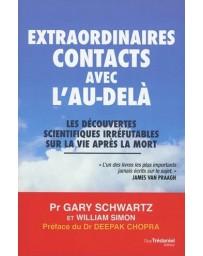 Expraordinaires contacts avec l'au-delà - Les découvertes scientifiques irréfutables...