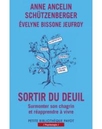 Sortir du deuil - Surmonter son chagrin et réapprendre à vivre    poche, édition revue et corrigée S