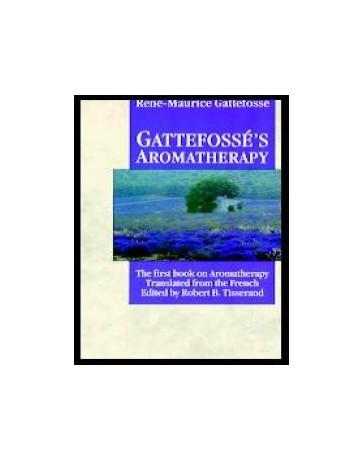 Gattefossé's Aromatherapy