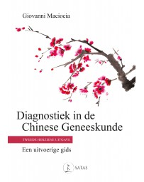 Diagnostiek in de Chinese Geneeskunde 2ed.