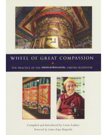 Wheel of Great Compassion: The Practice of the Prayer W