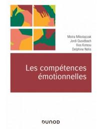 Les compétences émotionnelles    Nouvelle édition                                                  L