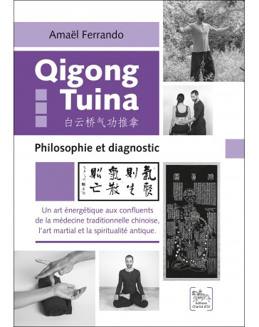Qigong Tuina - Philisophie et diagnostic