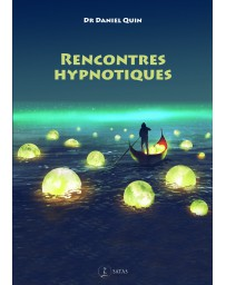 Rencontres hypnotiques